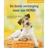 De Beste Verzorging voor Uw Hond