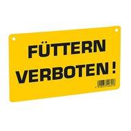 Kerbl Warnschild Füttern verboten!