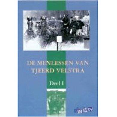 De menlessen van Tjeerd Velstra - Deel 1