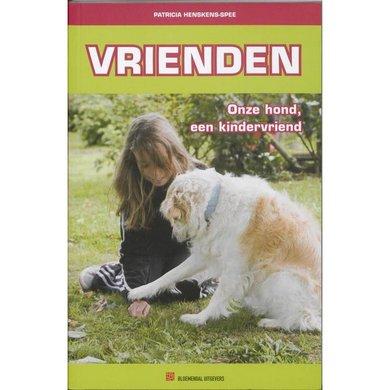 Vrienden - Onze Hond, een Kindervriend