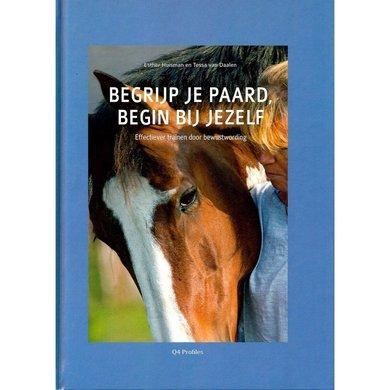 Begrijp je paard, begin bij jezelf