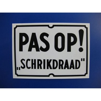 Agradi Bord Pas Op Schrikdraad